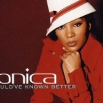 monica -u should've known better