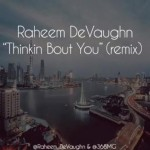 raheem devaughn thinkin bout you