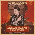 adrian marcel 7 days of weak